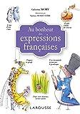 Au bonheur des expressions françaises
