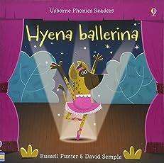 Hyena Ballerina (Phonics Readers)