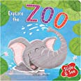 Slide And See - Explore The Zoo : Sliding Novelty Board Book For Kids