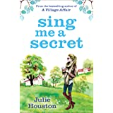 Sing Me a Secret: the brand new book from the bestselling author of 'A Village Affair' (English Edition)