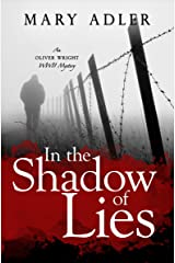 In the Shadow of Lies: An Oliver Wright WW II Mystery Kindle Edition