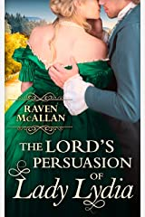 The Lord's Persuasion of Lady Lydia Kindle Edition