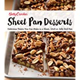 Sheet Pan Desserts: Delicious Treats You Can Make with a Sheet, 13x9 or Jelly Roll Pan (Betty Crocker Cooking)