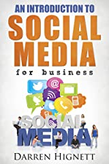 An Introduction To Social Media For Business Kindle Edition