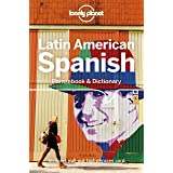 Lonely Planet Latin American Spanish Phrasebook & Dictionary [Idioma Inglés]