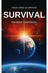 Survival: Primera Temporada (Survival (Temporadas) nº 1) (Spanish Edition) Kindle Ausgabe