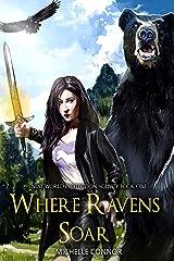 Where Ravens Soar (Nine World Protection Agency Book 1) Kindle Edition