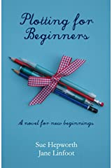 Plotting for Beginners Kindle Edition