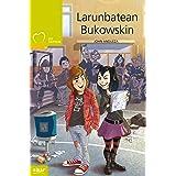 Larunbatean Bukowskin (Taupadak Book 34) (Basque Edition)