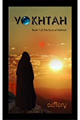 VOKHTAH (The Suns of Vokhtah Book 1) Kindle Edition