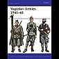 Yugoslav Armies 1941–45 (Men-at-Arms) (English Edition)