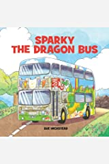 Sparky the Dragon Bus Paperback