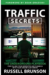 Traffic Secrets: The Underground Playbook for Filling Your Websites and Funnels with Your Dream Customers (English Edition) Formato Kindle