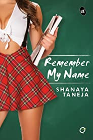 Remember My Name (Quickies)