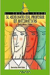 El asesinato del profesor de matemáticas (LITERATURA INFANTIL - El Duende Verde nº 123) Versión Kindle