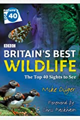 Nature's Top 40: Britain's Best Wildlife Kindle Edition