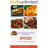 Restaurant Secret Cooking:Appetizers: By Chef S Mahato