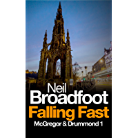 Falling Fast (A McGregor and Drummond thriller Book 1)