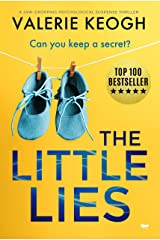 The Little Lies: a jaw-dropping psychological suspense thriller Kindle Edition