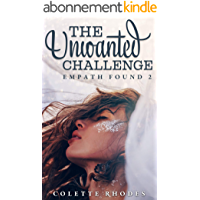 The Unwanted Challenge: A Reverse Harem Paranormal Romance (Empath Found Book 2) (English Edition)