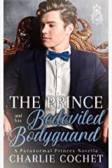 The Prince and His Bedeviled Bodyguard (Paranormal Princes Book 1) Kindle Edition