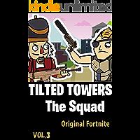 TILTED TOWERS | The Squad: Original Fortnite Comics vol3 (English Edition)