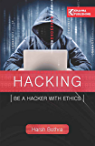 HACKING: BE A HACKER WITH ETHICS