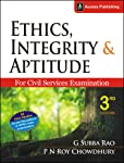 Ethics, Integrity and Aptitude for Civil Services Examination (Old Edition)