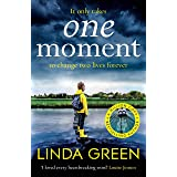 One Moment: a heartbreaking and emotional read from the bestselling author (A BBC Radio 2 Book Club Pick) (English Edition)