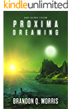 Proxima Dreaming