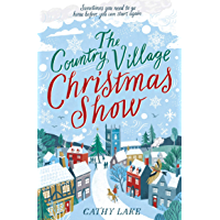 The Country Village Christmas Show: The perfect, feel-good read (English Edition)