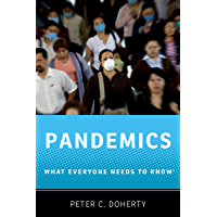 Pandemics: What Everyone Needs to Know® (English Edition)