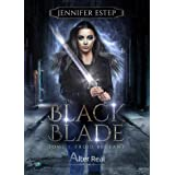 Froid brûlant: Black Blade, T1