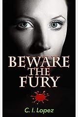 Beware The Fury Kindle Edition