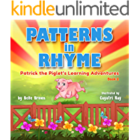 Patterns in Rhyme (Patrick the Piglet's Learning Adventures Book 2)