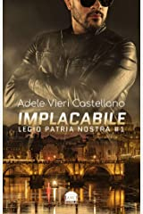 Implacabile (Legio Patria Nostra Vol. 1) Formato Kindle