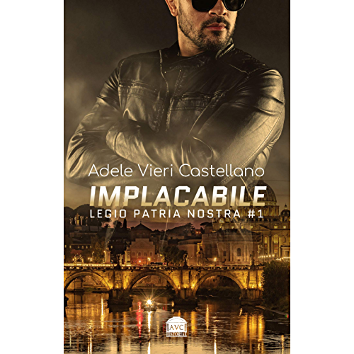 Implacabile (Legio Patria Nostra Vol. 1)
