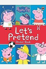 Peppa Pig: Let's Pretend!: Sticker Book Paperback