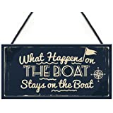 RED OCEAN What Happens In The Boat Nautical Decor Theme Shabby Chic Hanging Beach Seaside Sea Sign Plaque