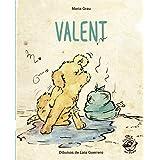 Valent: En lletra de PAL i lletra lligada: Llibre infantil per aprendre a llegir en català: 2 (Plou i Fa Sol (TEXT EN LLETRA