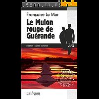 Le Mulon rouge de Guérande: Le Gwen et Le Fur - Tome 8