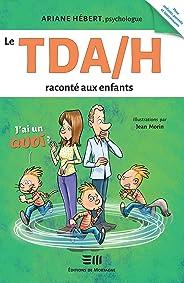 Le TDA/H raconté aux enfants: Ariane Hébert, psychologue