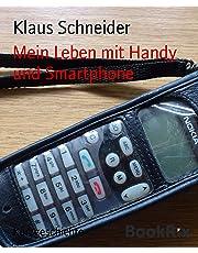 Mein Leben mit Handy und Smartphone (German Edition)