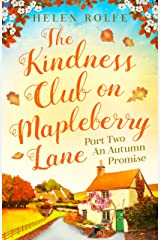The Kindness Club on Mapleberry Lane - Part Two: An Autumn Promise Kindle Edition