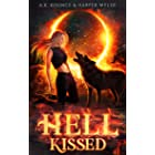 Hell Kissed: A Rejected Mates Romance (The Rejected Realms Series Book 1) (English Edition)