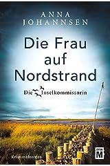 Die Frau auf Nordstrand (Die Inselkommissarin 5) Kindle Ausgabe