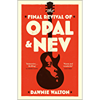 The Final Revival of Opal & Nev: 'one of the books of the year' STYLIST