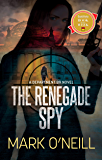 The Renegade Spy (Department 89 Book 1) (English Edition)