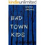 Bad Town Kids