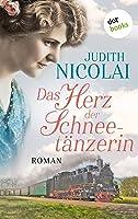 Das Herz der Schneetänzerin: Roman